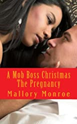 A MOB BOSS CHRISTMAS: THE PREGNANCY (Mob Boss Series)