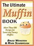 The Ultimate Muffin Book (Ultimate Co...