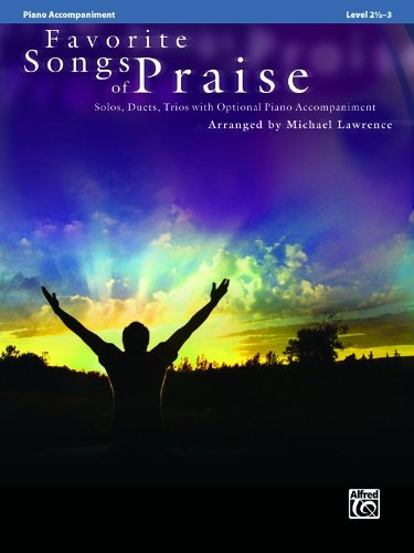Favorite Songs of Praise (Solo-Duet-Trio with Optional Piano): Piano Acc. (Favorite Songs of Praise: Level 2 1/2-3)