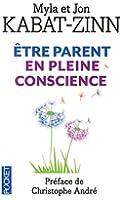A chaque jour ses prodiges : être parent en pleine conscience
