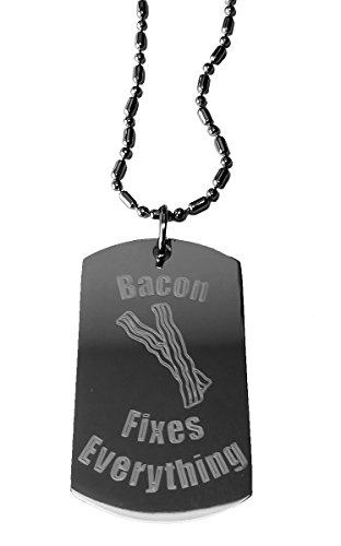 Bacon Fixes Everything - Luggage Metal Chain Necklace Military Dog Tag