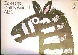 Celestino Piatti's Animal ABC: Jon Reid, Celestino Piatti
