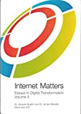 img - for Internet Matters: Essays in Digital Transformation, Volume 2 book / textbook / text book