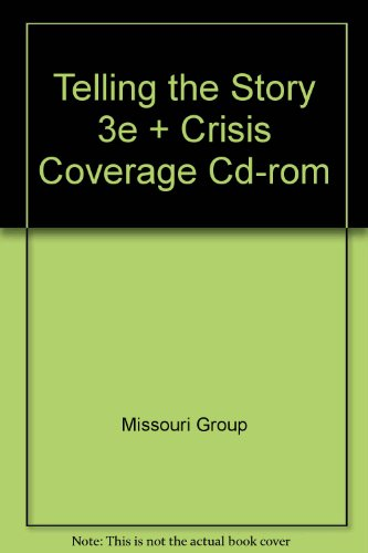 Telling the Story 3e & Crisis Coverage CD-Rom