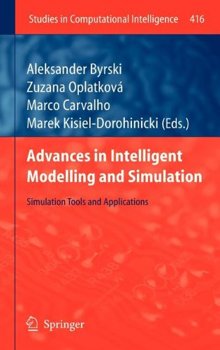 Advances in Intelligent Modelling and Simulation: Simulation Tools and Applications (Studies in Computational Intelligen