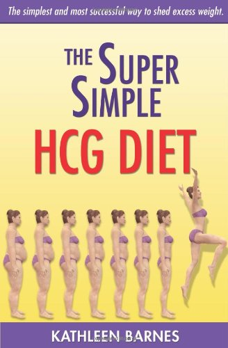 The Super Simple HCG Diet