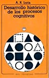 Desarrollo historico de los procesos cognitivos / Historical Development of Cognitive Processes (Universitaria) (Spanish Edition) (8476001487) by Luria, A. R.