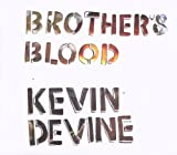 Brother's Blood Kevin Devine