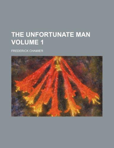 The unfortunate man Volume 1