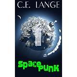 Space Punk ~ C.E. Lange