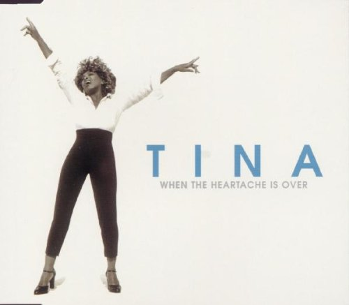 Tina Turner - when the heartache is over - Zortam Music