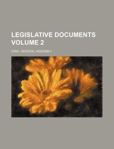 Legislative documents Volume 2