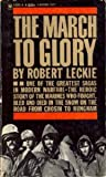 The March To Glory (0553285327) by Leckie, Robert