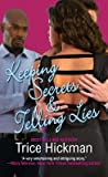 img - for Keeping Secrets & Telling Lies[KEEPING SECRETS & TELLING LIES][Mass Market Paperback] book / textbook / text book