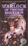 Steve Jackson The Warlock of Firetop Mountain (Fighting fantasy gamebooks)