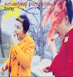 Today by Smashing Pumpkins