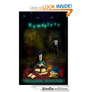 Free Kindle Book: Humanless (Humanless, Book 1), by Teodora Kostova. Publication Date: May 2, 2012