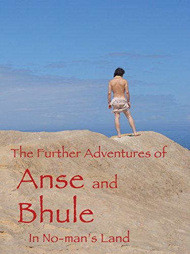 The Further Adventures of Anse and Bhule in No-Man's Land on Amazon Prime Instant Video UK