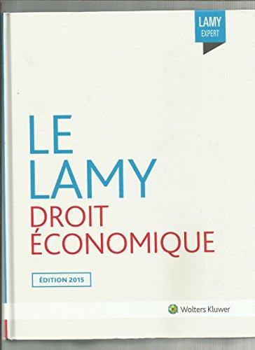 lamy-droit-economique-2015-concurrence-distribution-consommation