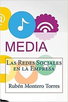 Las Redes Sociales En La Empresa (Spanish Edition)