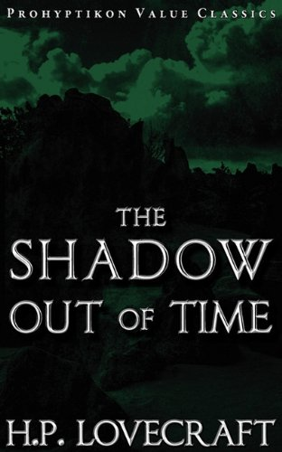 The Shadow Out of Time: H. P. Lovecraft, Colin J. E. Lupton: 9781926801070: Amazon.com: Books
