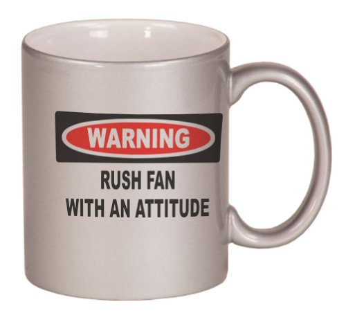 Warning: Rush Fan With An Attitude Coffee Mug Metallic Silver 11 Oz