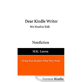 Dear Kindle Writer: We Need To Talk (English Edition)