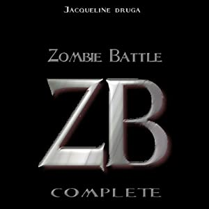 Zombie Battle: Complete: Books 1-5 | [Jacqueline Druga]