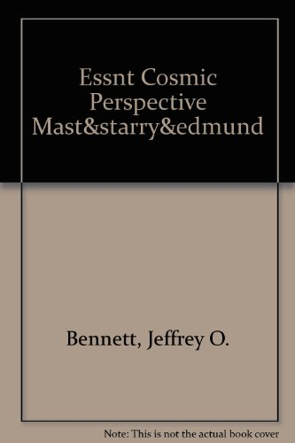 ESSNT COSMIC PERSPECTIVE MAST&STARRY&EDMUND (6th Edition)