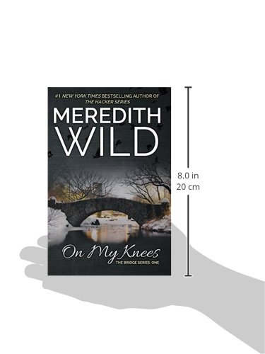 libro on my knees di meredith wild. Black Bedroom Furniture Sets. Home Design Ideas