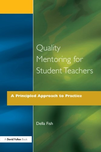 QUAL MENTORNG FOR STU TEACHS: A Principled Approach to Practice