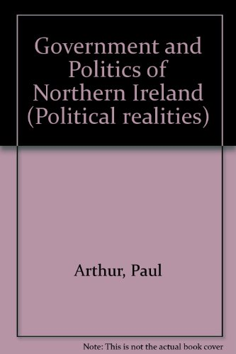 Government and Politics of Northern Ireland (Political realities)