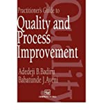 img - for [(Practitioner's Guide to Quality and Process Improvement )] [Author: Adedeji Bodunde Badiru] [Sep-1993] book / textbook / text book