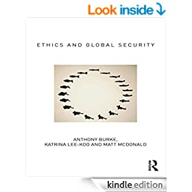 Ethics and Global Security: A cosmopolitan approach (Routledge Critical Security Studies)
