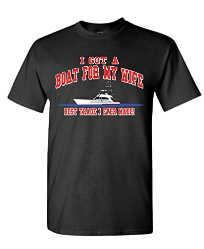 I GOT A BOAT FOR MY WIFE boating sailing - Mens Cotton T-Shirt, M, Black