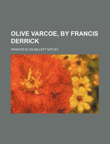 Olive Varcoe, by Francis Derrick