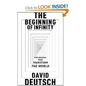 The Beginning of Infinity - David Deutsch