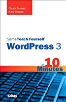 Sams Teach Yourself WordPress 3 in 10 Minutes Front Cover