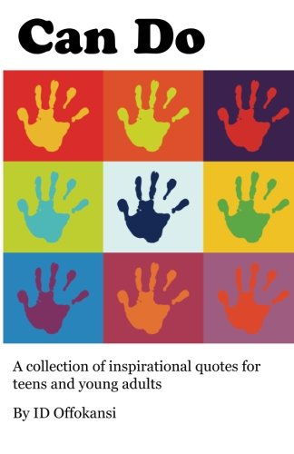 Can Do: A Collection of Inspirational Quotes