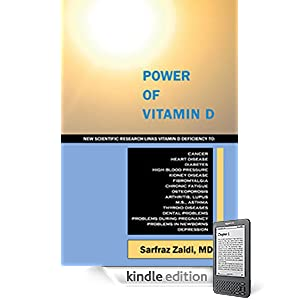 Click to buy Healthy Blood Pressure: Power of Vitamin D New Scientific Research Links Vitamin D Deficiency to Cancer, Heart Disease, Diabetes, High Blood Pressure, Kidney Disease and Depression from Amazon!