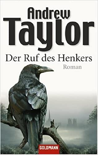 Andrew Taylor - Der Ruf des Henkers