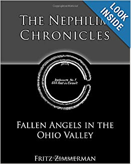 The Nephilim Chronicles: Fallen Angels in the Ohio Valley by Fritz Zimmerman
