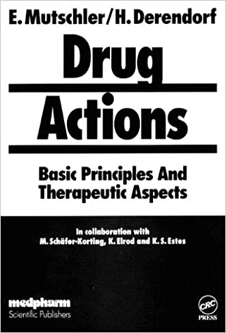 Drug Actions; Basic Principles and Therapeutic Aspects