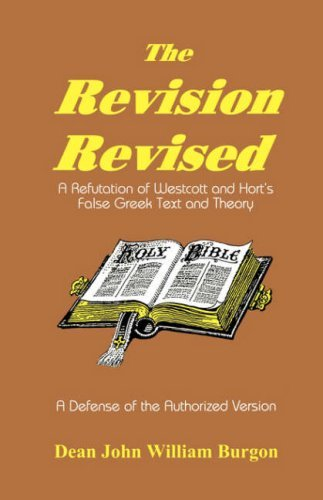 Revision Revised by Dean John William Burgon (2008-02-04) (Dean Burgon compare prices)