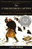img - for The Unredeemed Captive: A Family Story from Early America (Paperback) book / textbook / text book