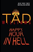Happy Hour in Hell (Bobby Dollar Novels)