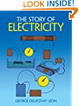 The Story of Electricity: With 20 Eas...