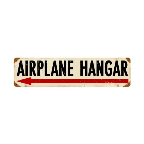 Airplane Hanger Left Metal Sign Wall Decor 20 X 5