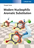Modern Nucleophilic Aromatic Substitution