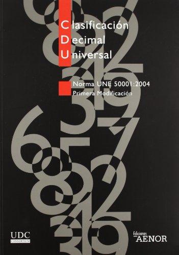 Clasificación decimal universal, Norma UNE 50001:2000: Primera modificación: 4